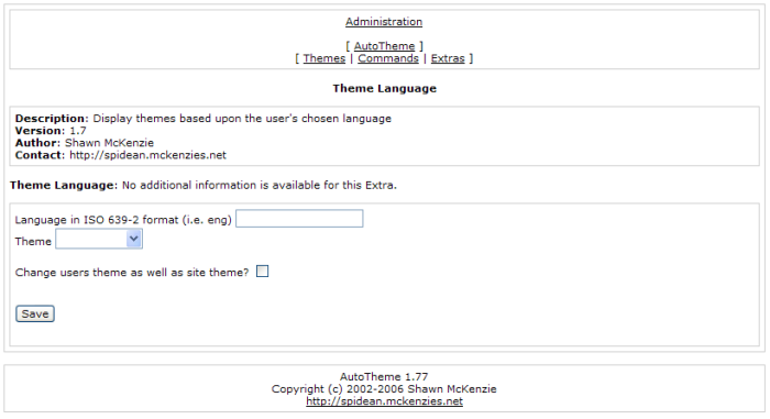 This global Extra allows you to specify themes that should be shown to users that have chosen specific languages (if supported). Add as many as you wish!